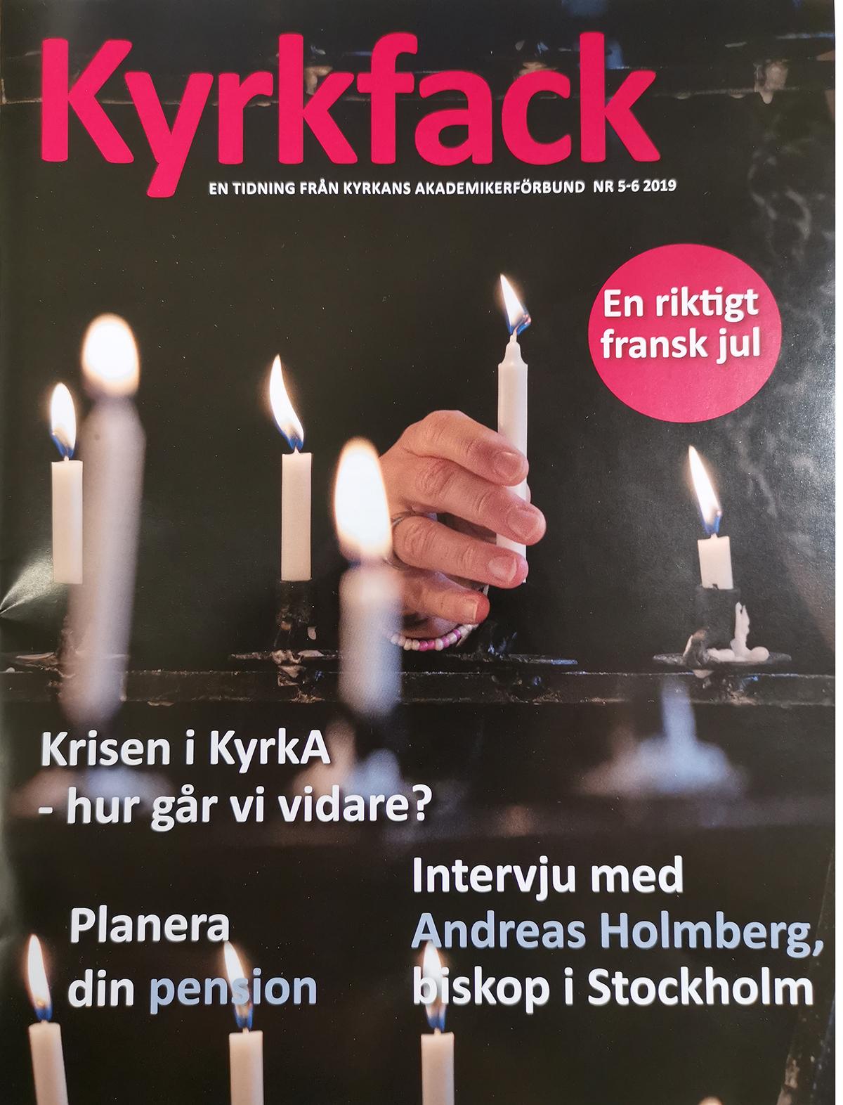 Kyrkfack nr 5-6 2019 KyrkA medlemstidning